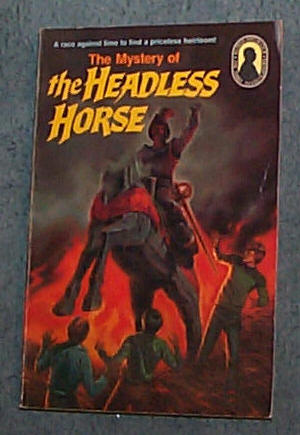 Image for MYSTERY OF THE HEADLESS HORSE, THE - ALFRED HITCHCOCK AND THE THREE INVESTIGATORS #26