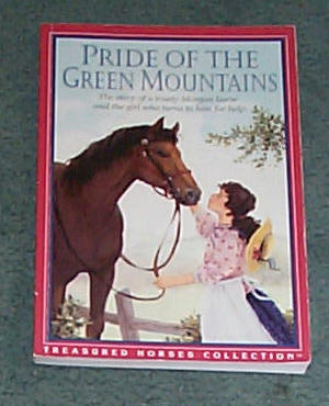 Image for PRIDE OF THE MOUNTAINS - THE STORY OF A TRUSTY MORGAN HORSE AND THE GIRL WHO TURNS TO HIM FOR HELP
