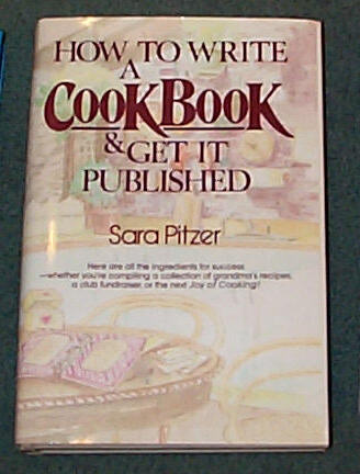 Image for HOW TO WRITE A COOKBOOK AND GET IT PUBLISHED