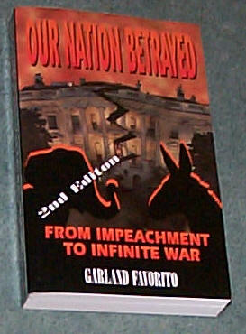 Image for OUR NATION BETRAYED - FROM IMPEACHMENT TO INFINITE WAR
