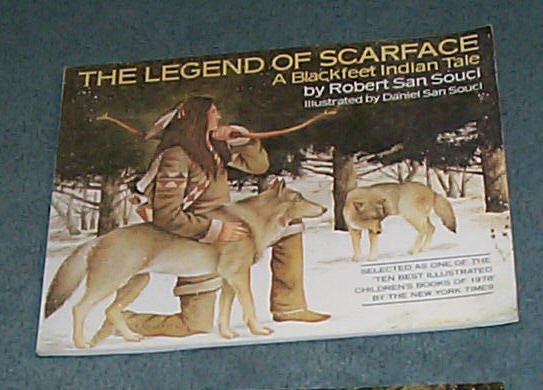 Image for Legend of Scarface, The - A Blackfeet Indian Tale